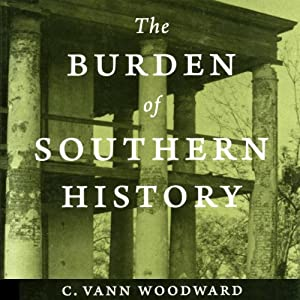 The Burden of Southern History Audiobook