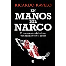 En manos del narco / In Hands of the Narco (Spanish Edition)