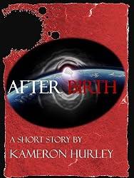 Afterbirth (Bel Dame Apocrypha) (English Edition)