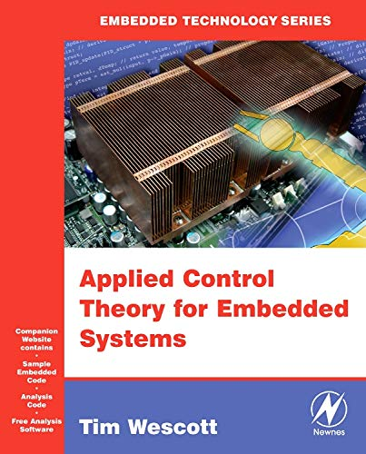 Applied Control Theory for Embedded Systems (Embedded Technology)