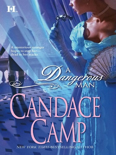 A dangerous man kindle edition by candace camp romance kindle a dangerous man by camp candace fandeluxe Gallery