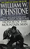 Honor of the Mountain Man; Preacher's Fortune, William W. Johnstone, 0786019050