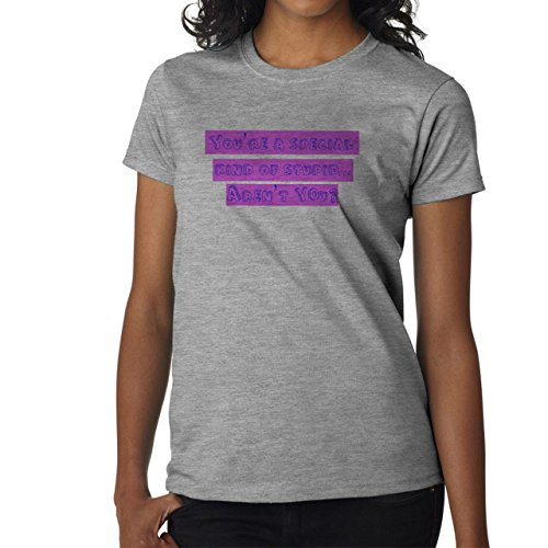 You're A Special Kind Of Stupid Aren't You Damen T-Shirt