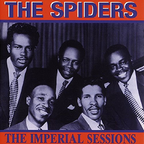 The Imperial Sessions (Complete Imperial Recordings) by Spiders