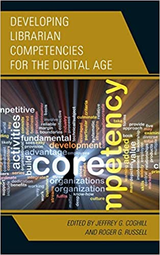 Amazon com: Developing Librarian Competencies for the Digital Age