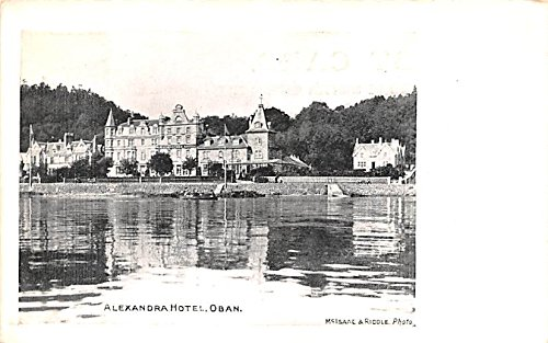 Alexandra Hotel (Alexandra Hotel Oban Scotland, UK Postcard)