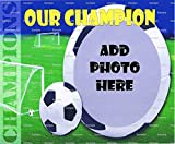 1/2 Sheet - Soccer Champion - Cake Photo Frame - Edible Cake/Cupcake Topper!!!