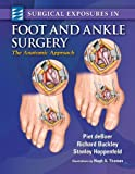Surgical Exposures in Foot & Ankle Surgery: The