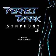 Perfect Dark Symphony (EP)