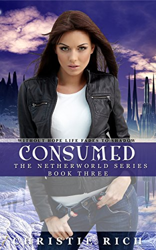 Consumed (Netherworld Book III)