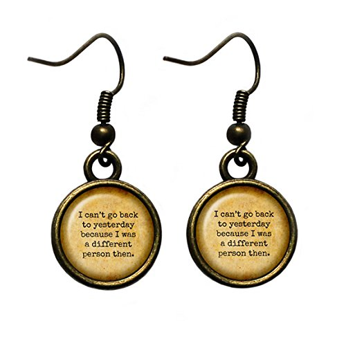 Alice in Wonderland I can't go back to yesterday because I was a different person then. Antique Bronze Earrings