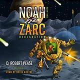 Noah Zarc: Declaration (Unabridged)