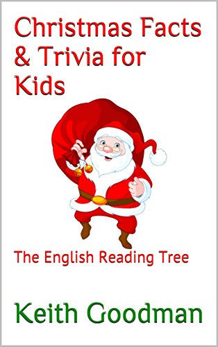 Fabulous Christmas Facts Trivia For Kids The English Reading Tree Easy Diy Christmas Decorations Tissureus