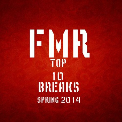 Top 10 Breaks Spring 2014 - Break Songs Spring 2014