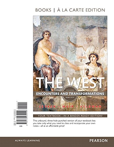 The West: Encounters and Transformations, Volume 1, Books a la Carte Edition (5th Edition)