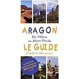 Aragon, le guide : De l'Ebre au Mont-Perdu