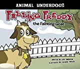 Falling Freddy the Fainting Goat, Carl Emerson, 160270015X