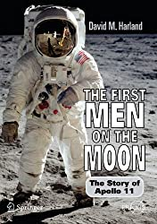 The First Men on the Moon (Springer Praxis Books)