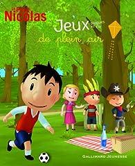 Le Petit Nicolas, tome 2:Jeux, blagues et cie de plein air par Sophie de Mullenheim