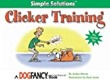 Clicker Training, Arden Moore, 1931993580