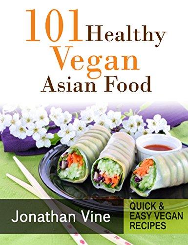 Instituto tecnolgico de usulutn itu download cookbook 101 download cookbook 101 healthy vegan asian food quick easy vegan recipes book 5 book pdf audio idqt61krr forumfinder Images