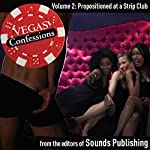 Vegas Confessions 2: Propositioned at a Strip Club | Editors of Sounds Publishing