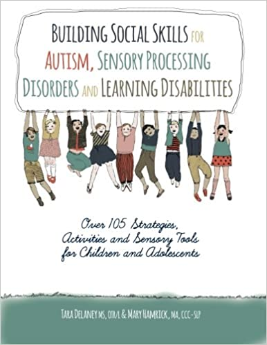 Building Social Skills for Autism, Sensory Processing Disorders ...