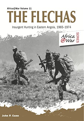 The flechas insurgent hunting in eastern angola 1965 1974 africa the flechas insurgent hunting in eastern angola 19651974 africa war fandeluxe Image collections