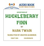 Adventures of Huckleberry Finn (Classic Books on CD Collection) [UNABRIDGED]