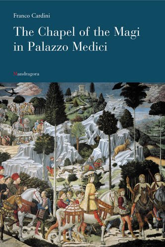Download The Chapel of the Magi in Palazzo Medici ebook