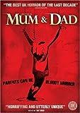 Mum & Dad [DVD] [2008]