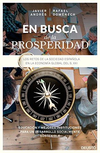 Descargar Libro En Busca De La Prosperidad: Los Retos De La Sociedad Española En La Economía Global Del Siglo Xxi Javier Angel Andrés Domingo