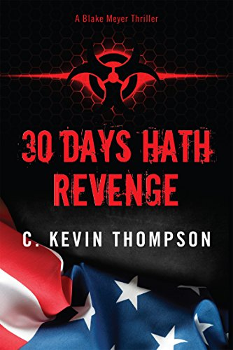 30 Days Hath Revenge (The Blake Meyer Thriller Series Book 1)