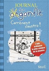 """Afficher """"Journal d'un dégonflé n° 6 Carrément claustro !"""""""