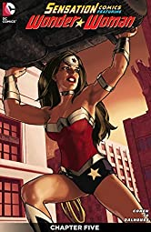 Sensation Comics Featuring Wonder Woman (2014-) #5 (Sensation Comics Featuring Wonder Woman (2014- ))