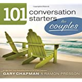 101 Conversation Starters for Couples (101 Conversations Starters)