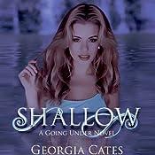 Shallow | Georgia Cates