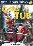 Cubs in a Tub: Short U (Bright Owl Books)
