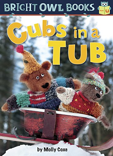 Cubs in a Tub: Short U (Bright Owl Books) by Kane Pr