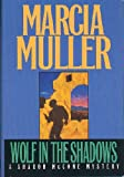 Wolf in the Shadows (A Sharon Mccone Mystery)