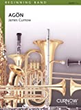 Curnow Music Agon (Grade 1.5 - Score Only) Concert Band Level 1.5 Composed by James Curnow