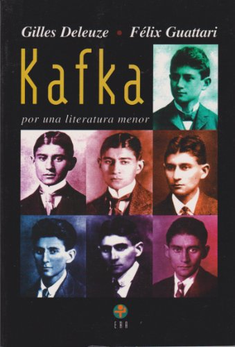 Kafka: Por Una Literatura Menor/ Toward a Minor Literature