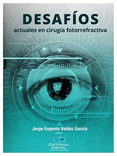 Desafíos actuales en cirugía fotorrefractiva (Spanish Edition)