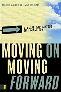 When to leave how to know its time to move on before you stay way moving on moving forward a guide for pastors in transition fandeluxe Gallery