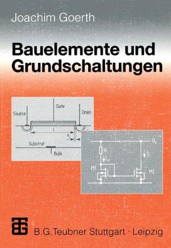 Bauelemente und Grundschaltungen.