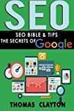 Seo: Seo Bible & Tips - Google, Bing, Yahoo! (Volume 3)