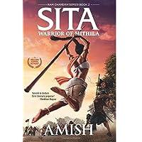 Sita: Warrior of Mithila: An Adventure Thriller that Follows Lady Sita's Journey, Set in Mythological Times (Ram Chandra Series)