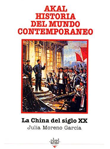 Download China del Siglo XX, La (Spanish Edition) PDF