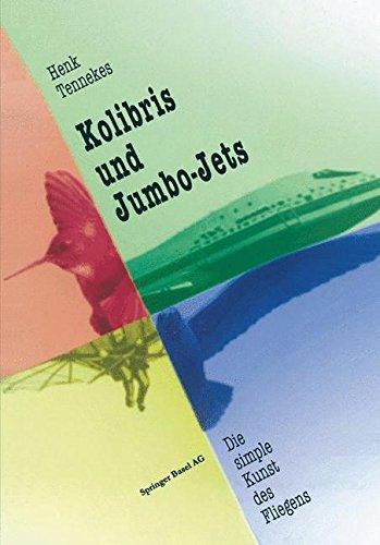 Kolibris und Jumbo-Jets: Die simple Kunst des Fliegens
