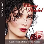Cherry Strudel: A Collection of Five Erotic Stories | Cathryn Cooper